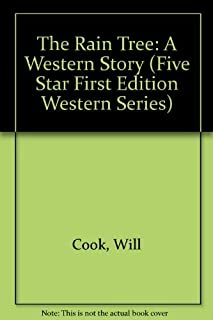The Rain Tree: A Western Story (Five Star First Edition Western Series)