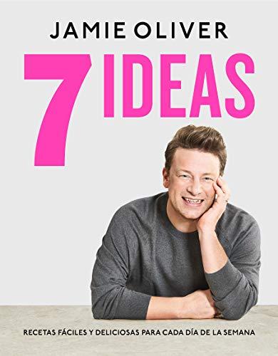 7 ideas. Recetas fáciles y deliciosas para cada día de la semana (Cocina de autor)