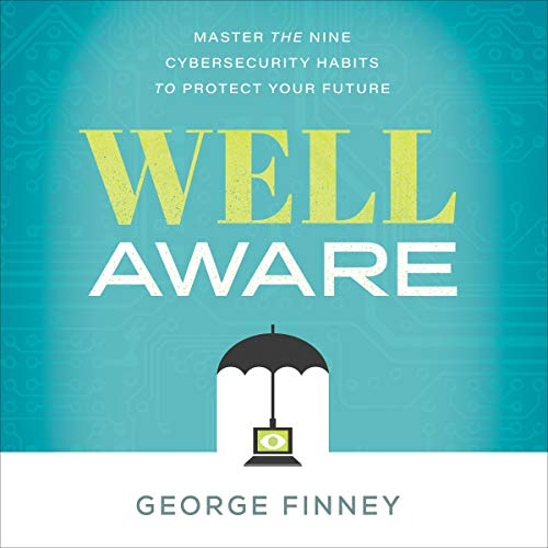 Well Aware Audiobook By George Finney cover art
