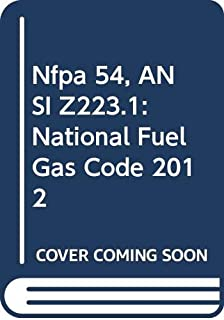 Nfpa 54, ANSI Z223.1: National Fuel Gas Code 2012