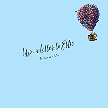 Up: A Letter to Ellie
