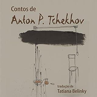 Contos de Anton P. Tchekhov [Anton P. Chekhov Tales] cover art