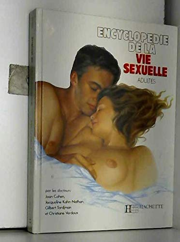 ENCYCLOPEDIE DE LA VIE SEXUELLE ADULTES