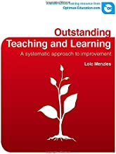 Outstanding Teaching and Learning: A Systematic Approach to Improvement