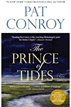 The World of Pat Conroy: The Great Santini/the Lords of Discipline/the Prince of Tides/the Water Is Wide
