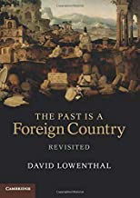 Best david lowenthal the past is a foreign country Reviews