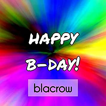 Happy B-day!