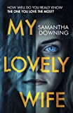 My Lovely Wife: The gripping Richard & Judy thriller that will give you chills this winter (English Edition)