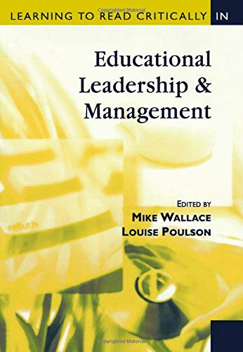 Download Learning to Read Critically in Educational Leadership and Management (Learning to Read Critically series) 0761947965