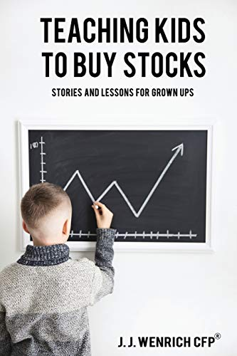 Teaching Kids to Buy Stocks: Stories and Lessons for Grown-Ups
