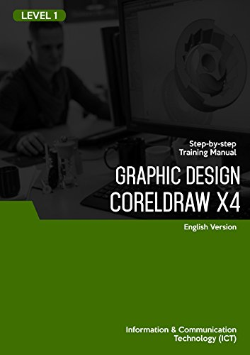 COREL DRAW X4 (GRAPHIC DESIGN) LEVEL 1 (English Edition)