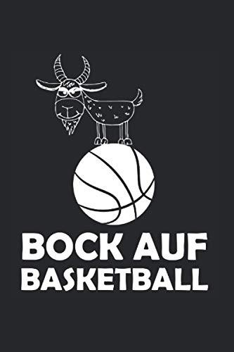 Notizbuch: Bock auf Basketball Ziegenbock Sportler Spruch Notizbuch DIN A5 120 Seiten für Notizen Zeichnungen Formeln | Organizer Schreibheft Planer Tagebuch