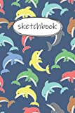 Sketch Book: 6 x 9 120 Page Kids Sketchbook for Drawing, dolphin Drawing Journal, Journal for Kids Boys dolphin , Sketchbook for Kids