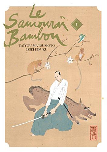 Le Samouraï Bambou - Tome 1 - Le Samouraï Bambou T1