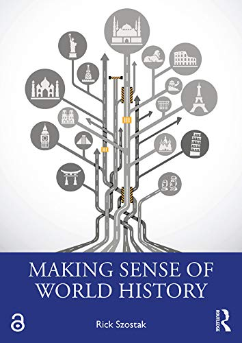 Making Sense of World History (English Edition)