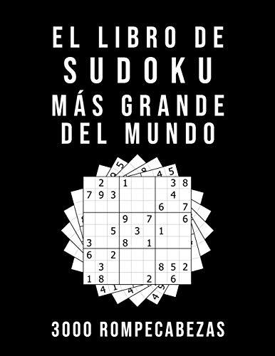 El Libro De Sudoku Más Grande Del Mundo - 3000 Rompecabezas: medio - difícil - experto | 9x9 Puzzle Clásico | Juego De Lógica