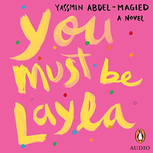 You Must Be Layla audiobook cover art