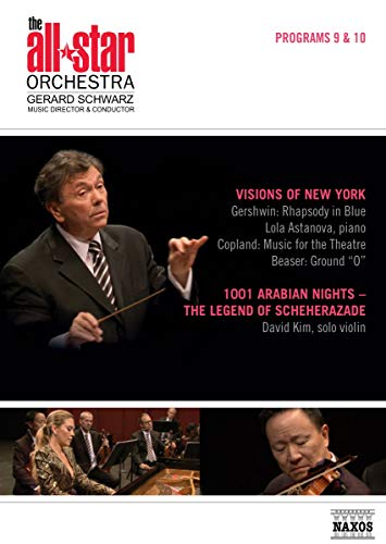 New York/Arabian Nights [Lola Astanova; David Kim; The All-Star Orchestra; Gerard Schwarz]...