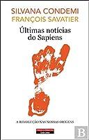 Últimas Notícias do Sapiens (Portuguese Edition)