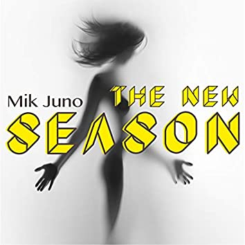 The New Season