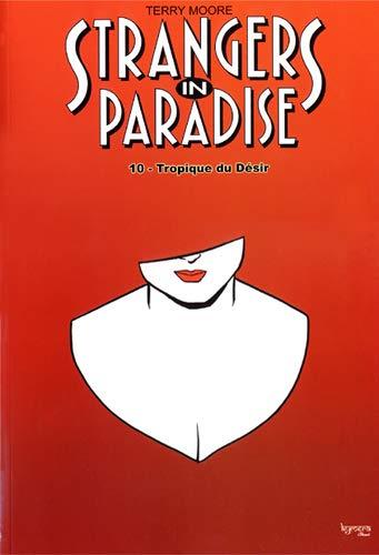 Strangers in paradise T10