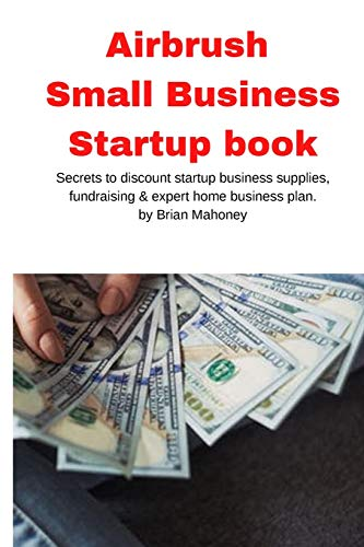 Airbrush Small Business Startup book