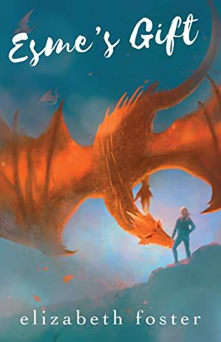 Esme's Gift: A thrilling odyssey awaits (Esme Trilogy Book 2)