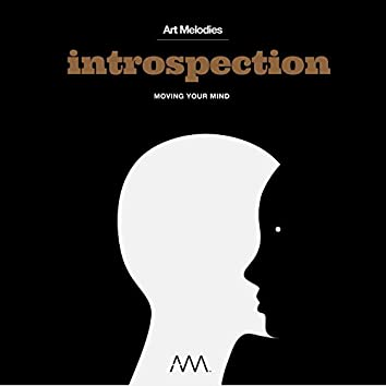 Introspection (Moving Your Mind)