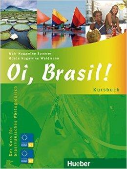 Oi, Brasil!: Der Kurs für brasilianisches Portugiesisch / Kursbuch (Portugiesisch) ( 13. Februar 2009 )