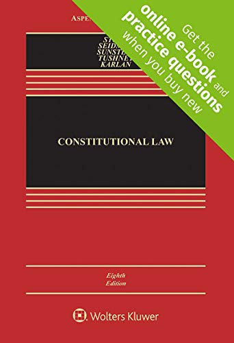 Compare Textbook Prices for Constitutional Law, Eighth Edition [Connected Casebook] bundled with 2020 Supplement 8 Edition ISBN 9781543824254 by Geoffrey R. Stone,Louis M. Seidman,Cass R. Sunstein,Mark V. Tushnet,Pamela S. Karlan