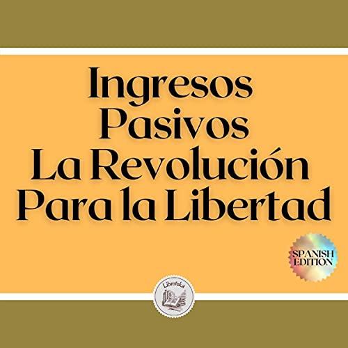 Ingresos pasivos [Passive Income] cover art