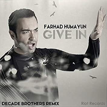 Give In (Remix)