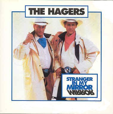 The Hagers: Stranger In My Mirror (UK Import)