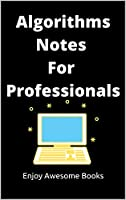 Algorithms Notes For Professionals Front Cover