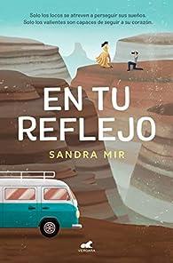 En tu reflejo par Sandra Mir