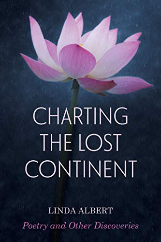 Charting the Lost Continent: Poetry and Other Discoveries