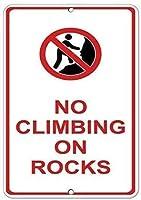 注意サイン-岩の危険構造に登らないでください。通知のためのインチ通りの交通危険屋外の防水および防錆の金属錫の印