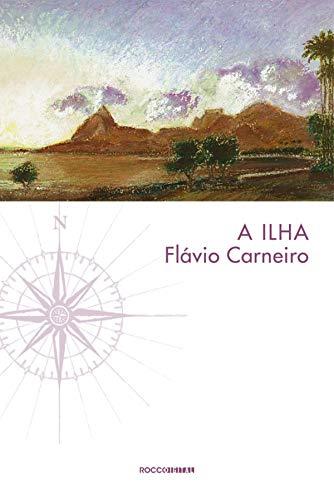 A ilha (Portuguese Edition)
