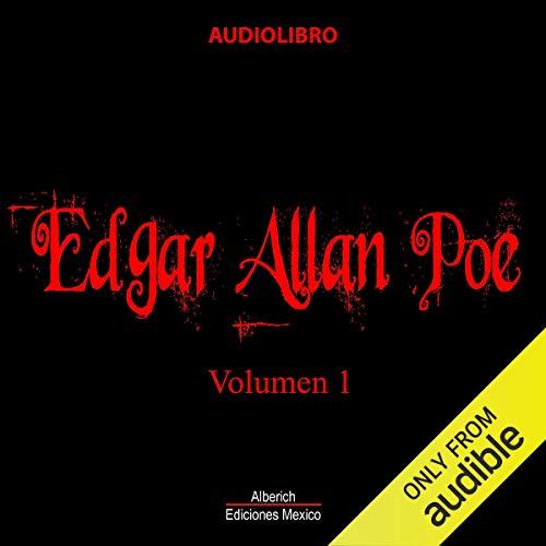 Cuentos de edgar allan poe volumen 1 [Tales of Edgar Allan Poe, Volume 1] audiobook cover art
