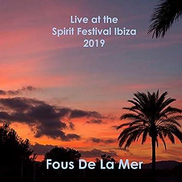 Live at the Spirit Festival Ibiza 2019