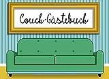 Couch-Gästebuch: Gästebuch für Couch und Sofa! Eintragen und wohlfühlen, für Gastgeber, Couch-Liebhaber und Couchsurfer