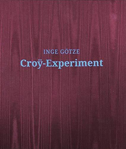 Croy-Experiment