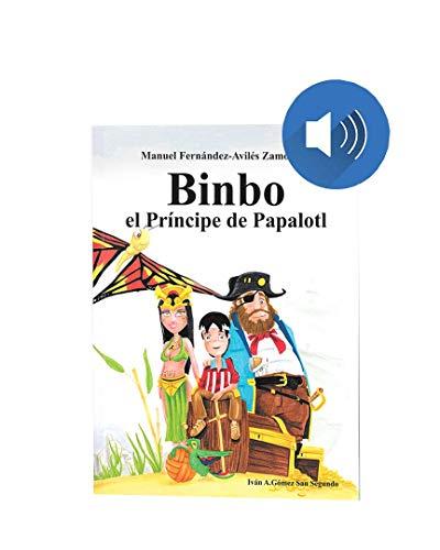 Binbo - El Príncipe de Papalotl (Audiolibro) Formato Memoria USB