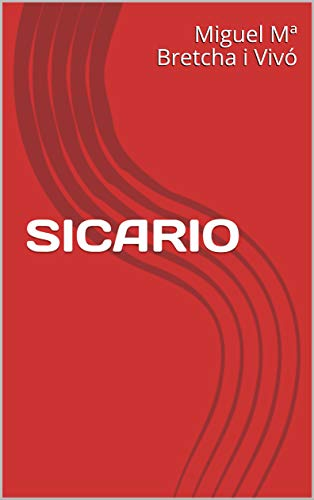 SICARIO (Spanish Edition)