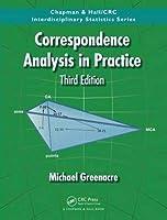 Correspondence Analysis in Practice (Chapman & Hall/CRC Interdisciplinary Statistics)