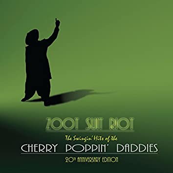 Zoot Suit Riot: The 20th Anniversary Edition