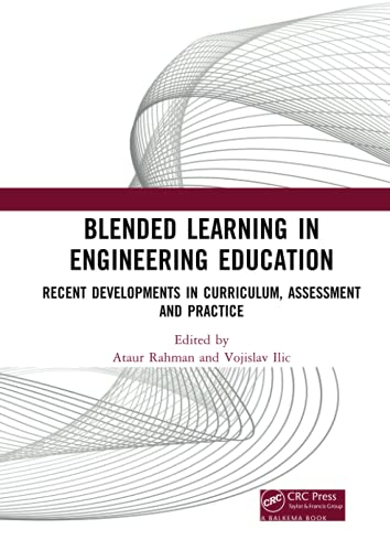 Blended Learning in Engineering Education: Recent Developments in Curriculum, Assessment and Practice