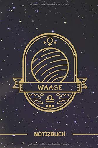 Waage Notizbuch: Sternzeichen Waage mit Planet als Badge | Linierte 120 Seiten | Libra | A5 Format ~ 6 x 9 inch | Mattes Soft Cover