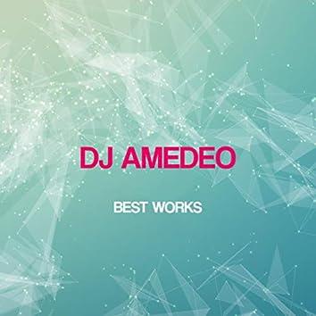 Dj Amedeo Best Works