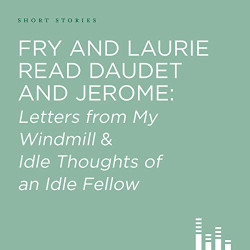 Fry and Laurie Read Daudet and Jerome cover art